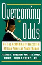 Overcoming the Odds: Raising Academically Successful African American Young Wome