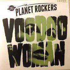 THE PLANET ROCKERS - VOODOO WOMAN - SNAKEBIT - LTD VINYL SINGLE - FTM ROCKABILLY