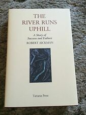 THE RIVER RUNS UPHILL Robert Aickman LIMITED 350 COPY hardcover Tartarus Press