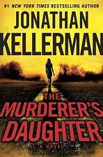 The Murderer's Daughter Johnathon Kellerman 1st Edition Hardcover 2015 Book HBDJ