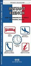 Instant French: How to Communicate in French by Speaking English (Pocket Travell