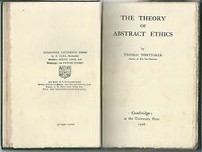 1916 THE THEORY OF ABSTRACT ETHICS Thomas Whittaker University Press Cambridge