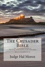 NEW The Crusader Bible: The Authorized Gospels of the King James Version of the
