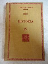 Escriptors Grecs,Historia IV Polibi,F.Bernat Metge 1935
