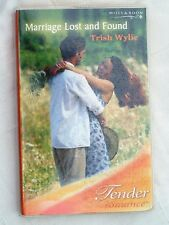 Marriage Lost and Found by Trish Wylie, Mills & Boon Tender Romance