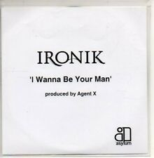 (AI1000) Ironik, I Wanna Be Your Man - DJ CD