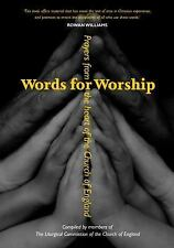 Words for Worship : Classic Anglican Prayers by Liturgical Commission of the...