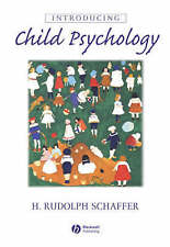 Introducing Child Psychology by H. Rudolph Schaffer (Paperback, 2003)