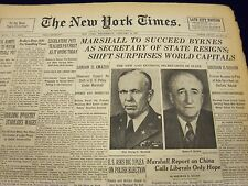 1947 JAN 8 NEW YORK TIMES - MARSHALL TO SUCCEED BYRNES AS SECRETARY  - NT 101