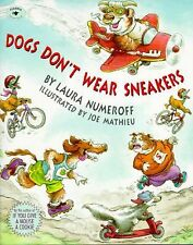 Dogs Don't Wear Sneakers, Laura Numeroff, Good Book