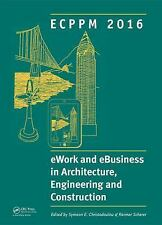 EWork and EBusiness in Architecture, Engineering and Construction: ECPPM 2016...