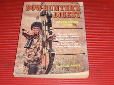 VINTAGE BOWHUNTER'S DIGEST BOOK SECOND EDITION CHUCK ADAMS 1981