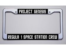 "STAR TREK FANS! ""PROJECT GENESIS/ REGULA 1 SPACE S S CREW"" LICENSE PLATE FRAME"