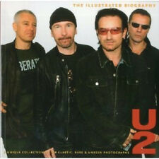 U2 THE ILLUSTRATED BIOGRAPHY CLASSIC RARE AND UNSEEN BOOK w PHOTOS