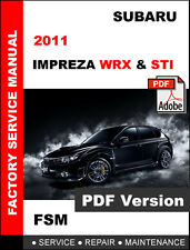 2011 SUBARU IMPREZA WRX STI ULTIMATE OEM FACTORY SERVICE REPAIR FSM MANUAL