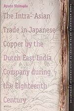 2005-12-01, The Intra-Asian Trade in Japanese Copper by the Dutch East India Com