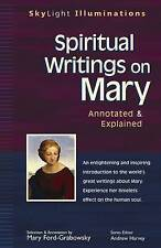 Spiritual Writings On Mary: Annotated and Explained (SkyLight Illuminations),Edi