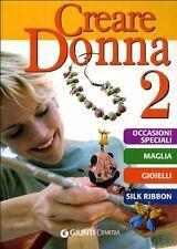 Creare donna: 2 - Giunti Demetra - Libro Nuovo in Offerta!