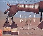 Heat, Dust and Dreams: An Exploration of People and Environment in Namibia's Ka
