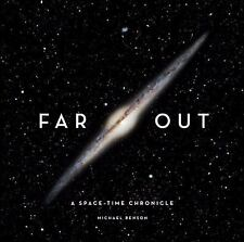 Far Out: A Space-Time Chronicle, Michael Benson
