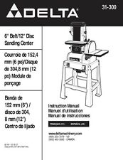"Delta 31-300 6"" Belt/12"" Disc Sanding Center Instruction Manual"