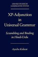 Xp-Adjunction in Universal Grammar: Scrambling and Binding in Hindi-Urdu