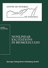 Nonlinear Excitations in Biomolecules 2 (1995, Paperback)