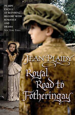 Royal Road to Fotheringay by Jean Plaidy