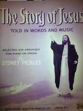 The Story Of Jesus Piano Organ Sheet Music Book Biblical Sydney Pickles B99