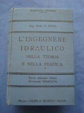 ZENI-L'INGEGNERE IDRAULICO NELLA TEORIA E NELLA PRATICA-HOEPLI 1927
