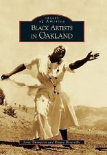 Black Artists In Oakland (CA) (Images of America)