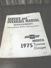 MONZA  TOWNE  COUPE  1975 SERVICE & OVERHAUL MANUAL  SUPPLEMENT