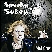 Mal Gray - Spooky Sukey (CD) NEW. (Rockabilly/Wild Angels)