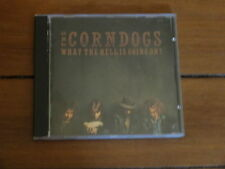 THE CORNDOGS WHAT THE HELL IS GOING ON? CD Latex