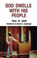 God Dwells with His People by Paul M. Zehr (1981, Paperback)