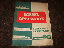 TEXACO DIESEL OPERATION MANUAL FUELS AND LUBRICANTS