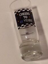 Shot Glass 40th Birthday Clear Cheers To 40 Years