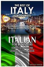 Travel Guide Box Set: The Best of Italy for Tourists and Italian for...
