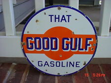 THAT GOOD GULF GASOLINE MOTOR OIL PORCELAIN GAS SIGN PUMP PLATE