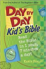 Day by Day Kid's Bible : The Bible for Young Readers by Karyn Henley (2002,...