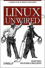 Linux Unwired by Edd Dumbill, Rob Flickenger, Roger Weeks and Brian Jepson...