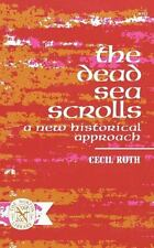 The Dead Sea Scrolls: A New Historical Approach-ExLibrary