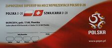 VIP TICKET 4.9.2014 U20 Polska Polen - Schweiz Switzerland