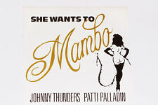 "JOHNNY THUNDERS & PATTI PALLADIN -She Wants To Mambo / Uptown To Harlem- 7"" 45"