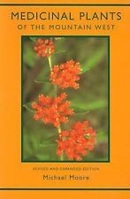 Medicinal Plants of the Mountain West by Michael Moore (2003, Paperback,...