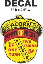 Oak Acorn Vending North Western Gumball Machine 1 cent 5 cent Vendor Vinyl Decal