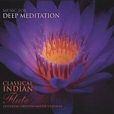 Classical Indian Flute - Featuring Virtuoso Master V. K. Raman, Music For Deep M