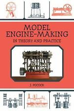 Model Engine-Making: In Theory and Practice, Pocock, J., Good Book