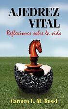 Ajedrez Vital: Reflexiones sobre la vida (Spanish Edition)-ExLibrary