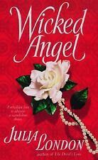 Wicked Angel London, Julia Mass Market Paperback